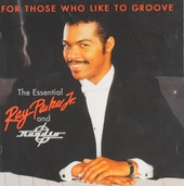 For those who like to groove : The essential Ray Parker Jr. & Raydio