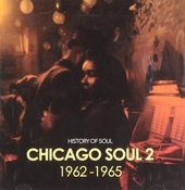 History of soul : Chicago soul 1962-1965