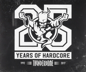 Thunderdome : 25 years of hardcore 1992-2017