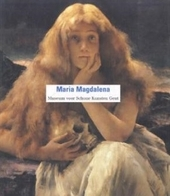 Maria Magdalena : zondares van de Middeleeuwen tot vandaag