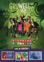 Gruwelijk eng : live in concert 2017