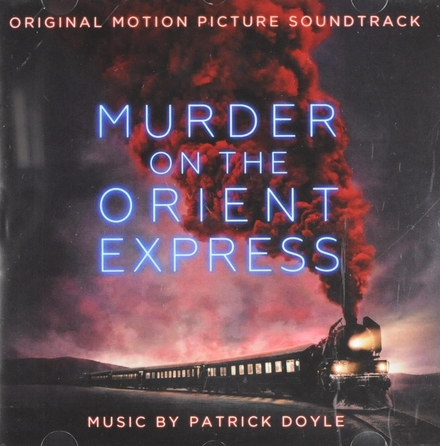 Murder on the Orient Express : original motion picture soundtrack