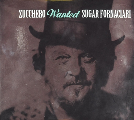 Wanted Sugar Fornaciari : best of 1985-2018