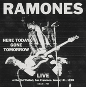 Here today gone tomorrow : Live at the Old Waldorf