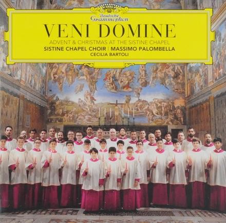 Veni Domine : Advent & Christmas at the Sistine chapel