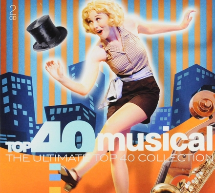 Top 40 musical : the ultimate top 40 collection