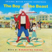 The boy and the beast : original motion picture soundtrack