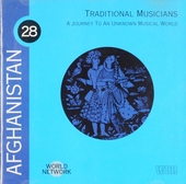 Traditional musicians : a journey to an unknown musical world - Afghanistan. vol.28
