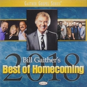 Bill Gaither's best of home coming 2018