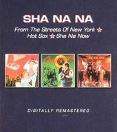 From the streets of New York ; Hot sox ; Sha Na now