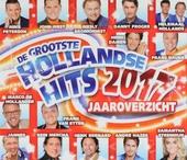 De grootste Hollandse hits 2017 jaaroverzicht