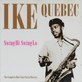 Swing hi swing lo : the complete Blue Note/Savoy masters