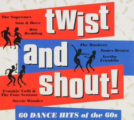 Twist and shout : 60 dance hits of the 60s