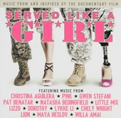 Served like a girl : music from and inspired by the documentary film