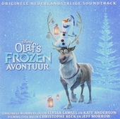 Olaf's frozen avontuur : originele Nederlandstalige soundtrack