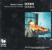 Serbie/Serbia : Mémoire tsigane - Romany musical heritage