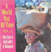 A world out of time : Henry Kaiser & David Lindley in Madagascar. vol.2