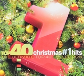 Top 40 Christmas #1 hits : the ultimate top 40 collection