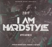 I am hardstyle 2017 yearmix : Mixed by Brennan Heart, Rebourne & Sub Sonik