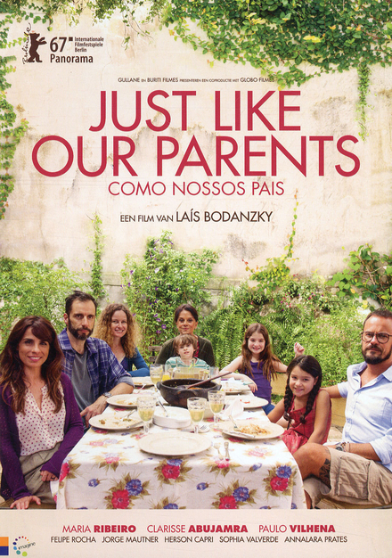 Just like our parents : directed by Laís Bodanzky ; screenplay by Laís Bodanzky and Luiz Bolognesi