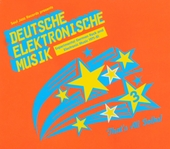 Deutsche elektronische Musik : experimental German rock and electronic music 1971-81. 3