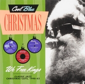Cool blue Christmas : We free kings