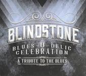 Blues-o-delic celebration : A tribute to the blues