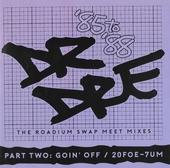 The Roadium swap meet mixes part two : Goin' off - 20foe-7um