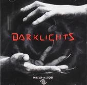 Darklights