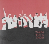 Music and songs of the Tanda Tula Choir