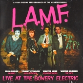 L.A.M.F. : Live at the Bowery Electric