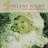 Not so silent night : Christmas with Reo Speedwagon