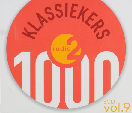 1000 klassiekers Radio 2 : de absolute top. Vol. 9