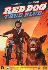 Red dog : true blue