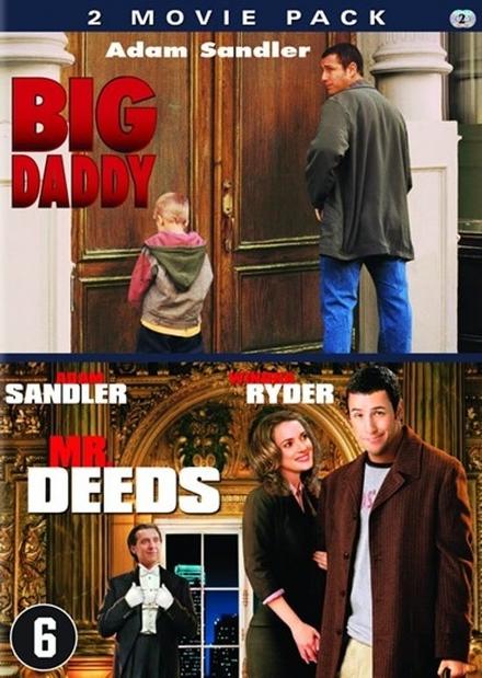 Big daddy ; Mr. Deeds