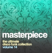 Masterpiece : The ultimate disco funk collection. vol.14