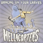 Dancing on your graves : Rockabilly tribute to The Hellacopters