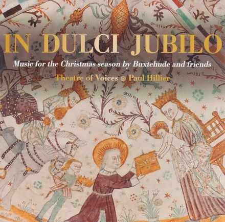 In dulci jubilo : music for the Christmas season by Buxtehude and friends