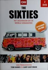 The sixties : het decennium dat de wereld veranderde