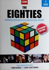 The eighties : sommige decennia zijn groter dan andere