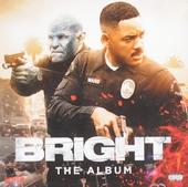 Bright : The album