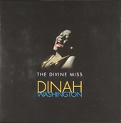 The divine miss Dinah Washington
