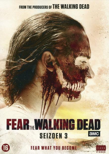 Fear the walking dead. Seizoen 3