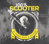 100% Scooter : 25 years wild & wicked