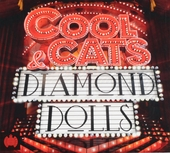 Cool cats & diamond dolls