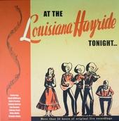 At the Louisiana Hayride tonight...