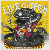 Get down ; Live catfish
