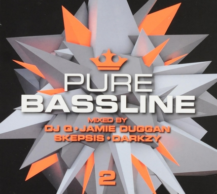 Pure bassline 2 : Mixed by DJ Q, Jamie Duggan, Skepsis, Darkzy