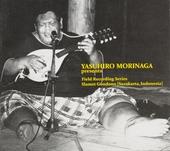 Yasuhiro Morinaga presents Field recording series : Slamet Gunduno [Surakata, Indonesia]
