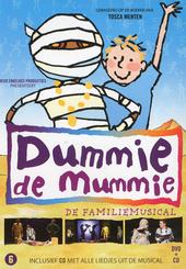 Dummie de mummie : de familiemusical